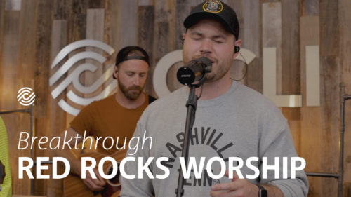 Breakthrough / Red Rocks Worship