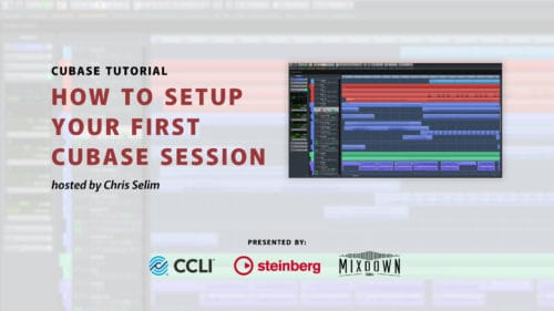 How to Setup Your First Cubase Session