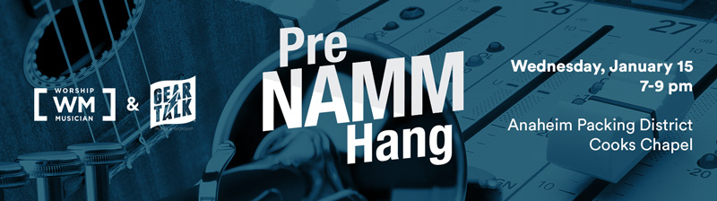 Pre NAMM Hang, January 15 from 7-9pm